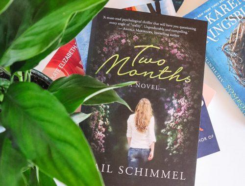 Two Months, Gail Schimmel
